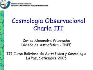 Cosmologia Observacional Charla III