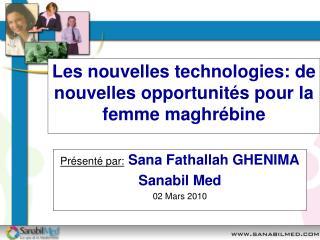 Les nouvelles technologies: de nouvelles opportunités pour la femme maghrébine