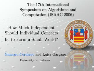How Much Independent Should Individual Contacts be to Form a Small-World?