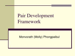 Pair Development Framework