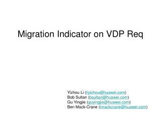 Migration Indicator on VDP Req
