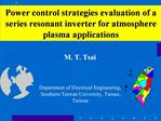 Power control strategies evaluation of a series resonant inverter for atmosphere plasma applications