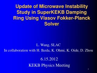 Update of Microwave Instability Study in SuperKEKB Damping Ring Using Vlasov Fokker-Planck Solver