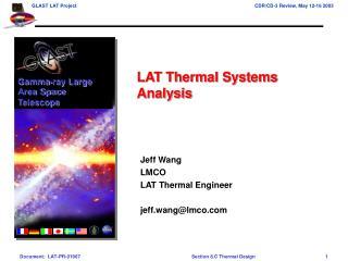 Jeff Wang LMCO LAT Thermal Engineer jeff.wang@lmco