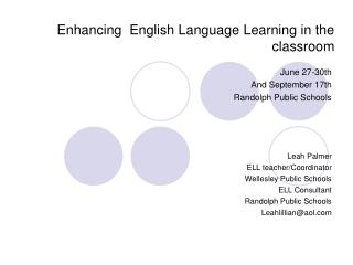 Enhancing  English Language Learning in the classroom