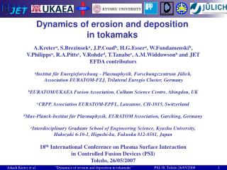 Dynamics of erosion and deposition  in tokamaks