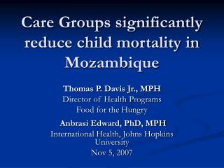 Care Groups significantly reduce child mortality in Mozambique