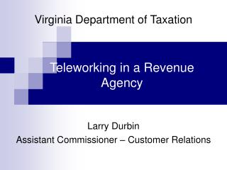 Teleworking in a Revenue Agency