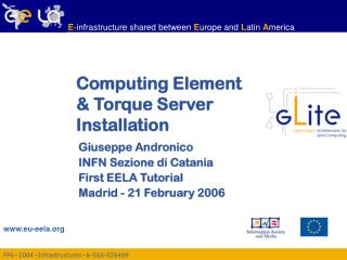 Computing Element  & Torque Server  Installation