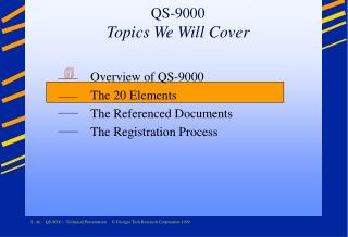 QS-9000 Topics We Will Cover