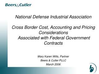 Mary Karen Wills, Partner Beers & Cutler PLLC March 2006