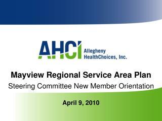Mayview Regional Service Area Plan