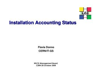 Installation Accounting Status