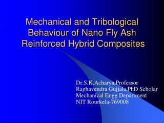 Mechanical and  Tribological Behaviour of  Nano  Fly Ash  Reinforced Hybrid Composites