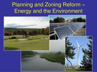Planning and Zoning Reform � Energy and the Environment