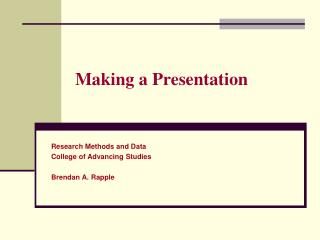 Making a Presentation