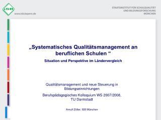 """""""Systematisches Qualitätsmanagement an beruflichen Schulen """""""
