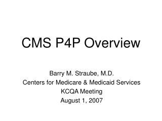 CMS P4P Overview