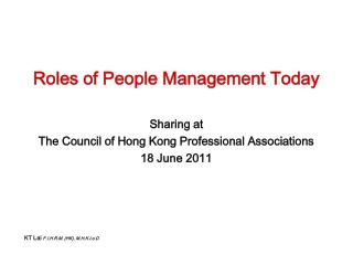 Roles of People Management Today Sharing at  The Council of Hong Kong Professional Associations
