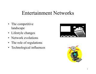 Entertainment Networks
