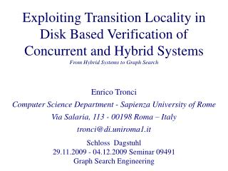Enrico Tronci Computer Science Department - Sapienza University of Rome