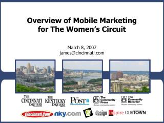 Overview of Mobile Marketing                 for The Women's Circuit