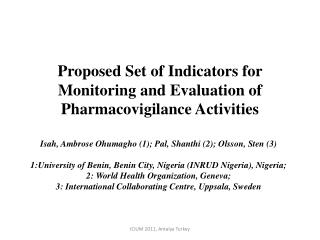 Proposed Set of Indicators for Monitoring and Evaluation of Pharmacovigilance Activities