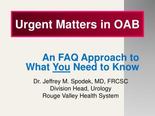 Urgent Matters in OAB