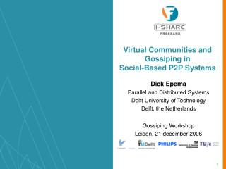 Virtual Communities and Gossiping in  Social-Based P2P Systems