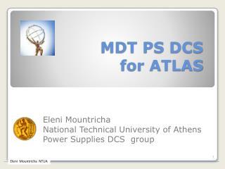 MDT PS DCS  for ATLAS