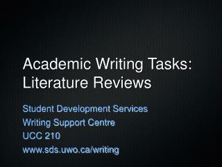 Academic Writing Tasks: Literature Reviews