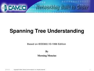 Spanning Tree Understanding