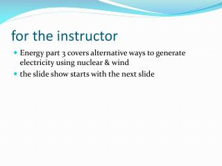 for the instructor