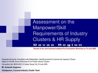 Assessment on the Manpower/Skill Requirements of Industry Clusters & HR Supply
