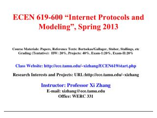 "ECEN 619-600 ""Internet Protocols and Modeling"", Spring 2013"