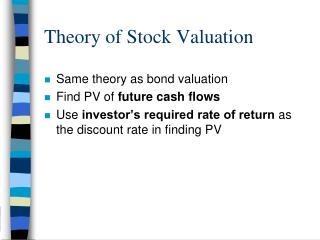 Theory of Stock Valuation