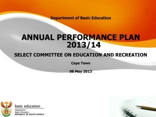 Department of Basic Education ANNUAL PERFORMANCE PLAN 2013/14