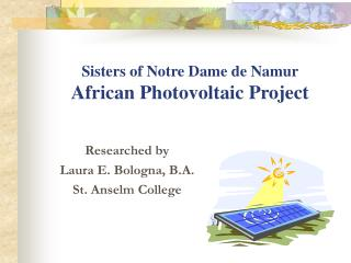 Sisters of Notre Dame de Namur African Photovoltaic Project