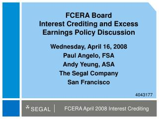 FCERA Board Interest Crediting and Excess Earnings Policy Discussion
