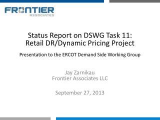 Jay Zarnikau Frontier Associates LLC September 27, 2013