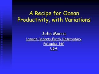 A Recipe for Ocean  Productivity, with Variations
