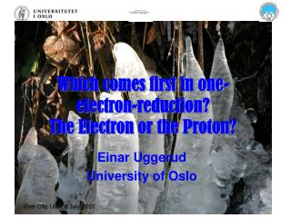 Which comes first in one-electron-reduction? The Electron or the Proton?