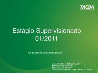 Est�gio Supervisionado 01/2011
