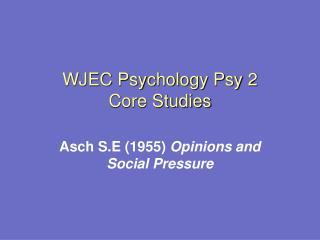WJEC Psychology Psy 2 Core Studies