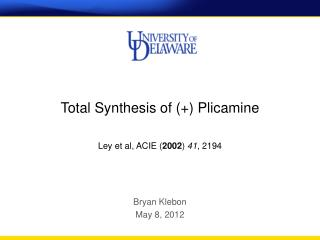Total Synthesis of (+) Plicamine