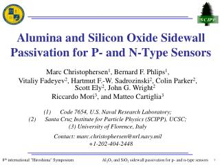 Alumina and Silicon Oxide Sidewall Passivation for P- and N-Type Sensors