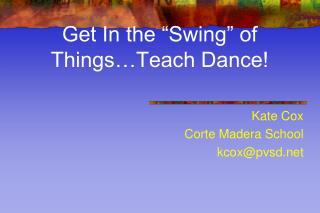 "Get In the ""Swing"" of Things…Teach Dance!"