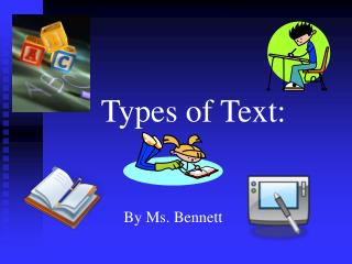 Types of Text: