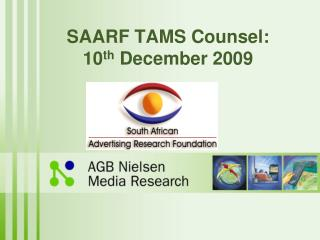 SAARF TAMS Counsel: 10 th  December 2009