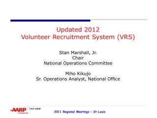 Updated 2012 Volunteer Recruitment System (VRS)  Stan Marshall, Jr. Chair